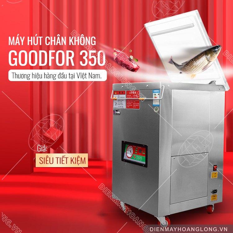 Máy hút chân không Goodfor 350